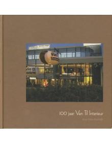 100 jaar Van Til Interieur
