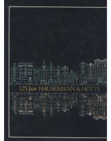 125 Jaar Hausemann & Hotte