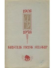 1908-1958 Kristlik Frysk Selskip